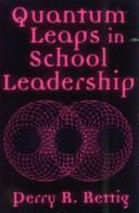 Cover of: Quantum leaps in school leadership