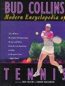 Cover of: Bud Collins' Modern Encyclopedia of Tennis