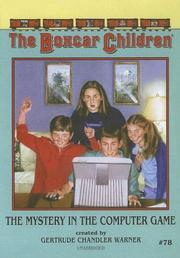 Cover of: Mystery in the Computer Game | Gertrude Chandler Warner