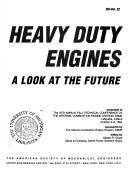 Cover of: Heavy Duty Engines | American Society of Mechanical Engineers