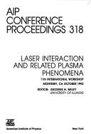 Cover of: Laser interaction and related plasma phenomena |