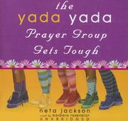 Cover of: Yada Yada Prayer Group Gets Tough