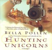 Cover of: Hunting Unicorns | Bella Pollen