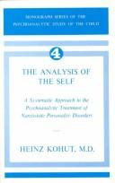 The analysis of the self by Heinz Kohut