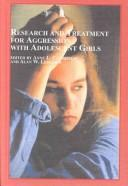 Cover of: Research and Treatment for Aggression With Adolescent Girls |