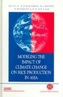 Cover of: Modeling the impact of climate change on rice production in Asia |