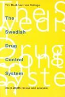 Cover of: The Swedish drug control system