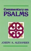 Cover of: Commentary on Psalms | Joseph Addison Alexander