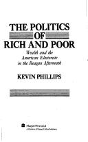 Cover of: The Politics of Rich and Poor