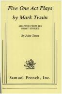 Cover of: Five one act plays by Mark Twain