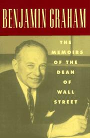 Cover of: Benjamin Graham, the memoirs of the dean of Wall Street