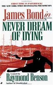Cover of: Never Dream Of Dying (James Bond 007 (Blackstone))