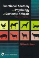Cover of: Functional anatomy and physiology of domestic animals