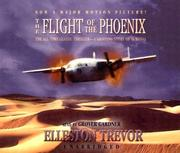 The Flight of the Phoenix by Elleston Trevor