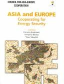 Cover of: Asia And Europe: Cooperating For Energy Security  |