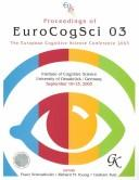 Cover of: Proceedings of EUROCOGSCI 03 | European Cognitive Science Conference (2003 : Osnabrueck, Germany)
