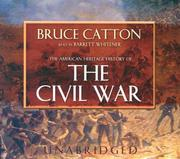 Cover of: The American Heritage History Of The Civil War