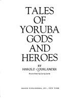 Cover of: Tales of Yoruba gods and heroes