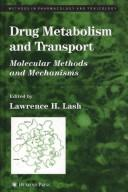 Cover of: Drug metabolism and transport |