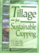 Cover of: Tillage for sustainable cropping