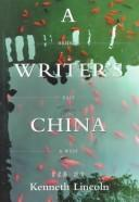 Cover of: A Writer's China