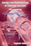 Cover of: Design and Optimization of Thermal Systems, Second Edition (Dekker Mechanical Engineering)