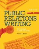 Cover of: Public Relations Writing | Thomas H. Bivins