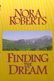 Cover of: Finding the dream | Nora Roberts.