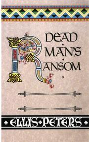 Dead Man's Ransom by Edith Pargeter