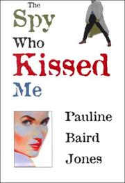Cover of: The spy who kissed me