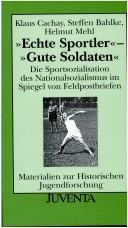 "Cover of: ""Echte Sportler""--""Gute Soldaten"""