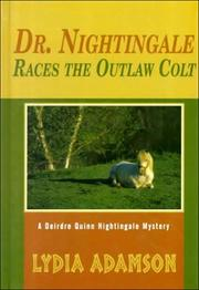 Cover of: Dr. Nightingale races the outlaw colt