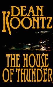 The house of thunder by Dean Ray Koontz