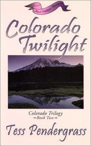 Cover of: Colorado twilight | Tess Pendergrass