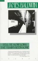 Cover of: Tell me how long the train's been gone