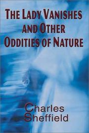Cover of: The lady vanishes and other oddities of nature