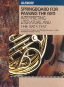Cover of: Springboard for Passing the Ged Interpreting Literature Arts |