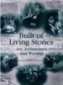 Cover of: Built of living stones | Catholic Church. National Conference of Catholic Bishops.