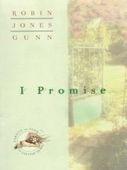 I Promise (Christy and Todd: The College Years #3) by Robin Jones Gunn