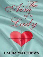 The Aim of a Lady