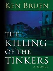 The killing of the tinkers by Ken Bruen