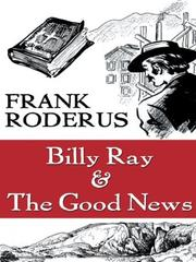 Cover of: Billy Ray & the good news