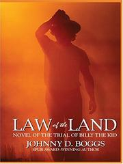 Cover of: Law of the land: a guns and gavel novel