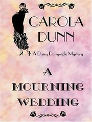 Cover of: A Mourning Wedding | Carola Dunn