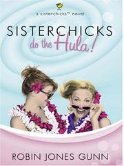 Cover of: Sisterchicks do the hula!: a sisterchick novel