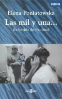 Cover of: Las Mil Y Una...LA Herida De Paulina/the Thousands and One...Paulina's Wound