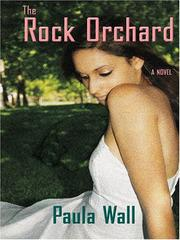 Cover of: The rock orchard | P. S. Wall