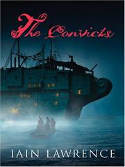 Cover of: The convicts: The Curse of the Jolly Stone Trilogy, Book I (Curse of the Jolly Stone Trilogy)