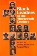 Cover of: Black leaders of the nineteenth century | Leon F. Litwack, August Meier