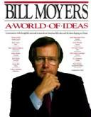 A world of ideas by Bill D. Moyers